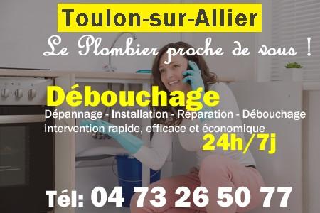 Débouchage à Toulon Sur Allier Dépannage 24h7j 04 73 26 50 77